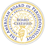 Board Certified Periodontists for Dental Implants
